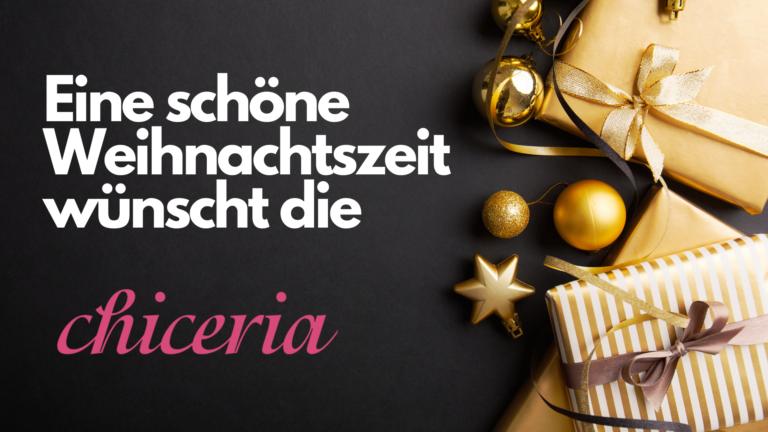 Schöne Weihnachtszeit wünscht Ihre Chiceria Cottbus mit tollen Geschenkideen und Gutscheinen zum verschenken